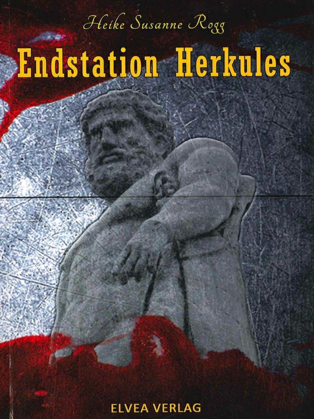Heike Susanne Rogg_Endstation Herkules_Elvea Verlag_Buchcover.jpg